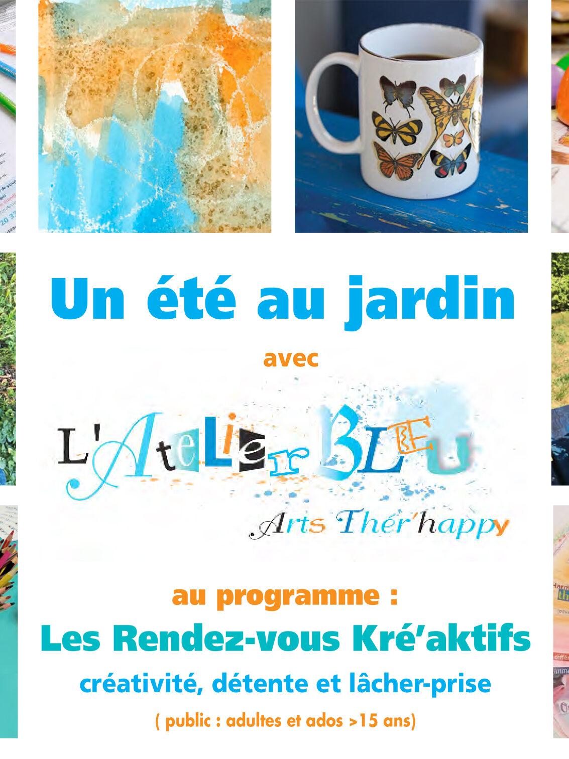 Affiche de l'évènement Un été au jardin… avec l'Atelier Bleu : créativité, détente et lâcher prise.