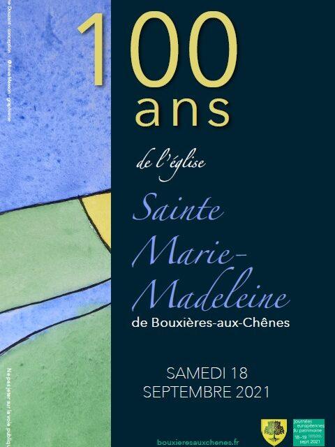Affiche de l'évènement Les 100 ans de l'église de Sainte Marie-Madeleine